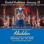 Aladdin Recital Auditions for special parts will be held January 18
