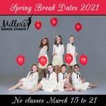 Spring Break Closure Mar15 - Mar 21